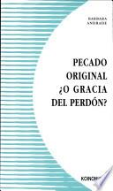 libro Pecado Original  ¿o Gracia Del Perdón?