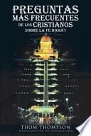 libro Preguntas Más Frecuentes De Los Cristianos Sobre La Fe Bahá I