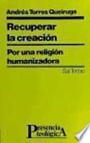 libro Recuperar La Creación
