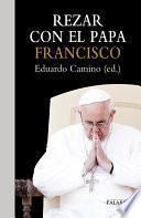 Rezar Con El Papa Francisco