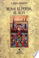 Rumi, El Persa, El Sufi