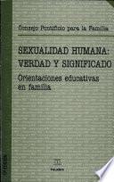 libro Sexualidad Humana: Verdad Y Significado