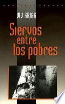 libro Siervos Entre Los Pobres