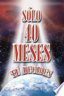 libro Solo 40 Meses