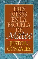 libro Tres Meses En La Escuela De Mateo