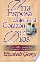 libro Una Esposa Conforme Al Corazon De Dios