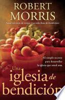libro Una Iglesia De Bendicin / A Church Blessing