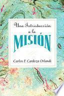 Una Introduccion A La Mision Aeth
