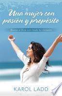 libro Una Mujer Con Pasion Y Proposito