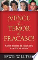 libro Vence El Temor Al Fracaso! / Conquering The Fear Of Failure