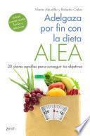 Adelgaza Por Fin Con La Dieta Alea