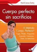 Cuerpo Perfecto Sin Sacrificios