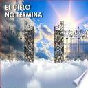 El Cielo No Termina