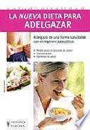 La Nueva Dieta Para Adelgazar