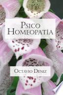 Psico Homeopata. Remedios Para La Mente Y El Corazn