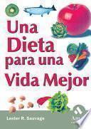 Una Dieta Para Una Vida Mejor