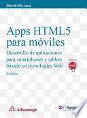 Apss Html5 Para Móviles   Desarrollo De Aplicaciones Para Smartphones Y Tablets Basado En Tecnologías Web