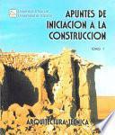 Apuntes De Iniciación A La Construcción I