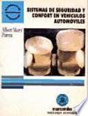 Sistemas De Seguridad Y Confort En Vehículos Automóviles