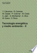 Tecnología Energética Y Medio Ambiente Ii