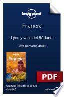 Francia 7. Lyon Y Valle Del Ródano