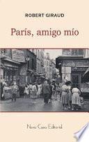 libro París, Amigo Mío