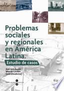 Problemas Sociales Y Regionales En América Latina